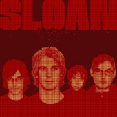 Sloan - All I Am Is All You're Not
