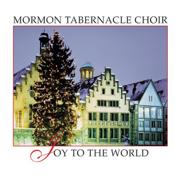 Joy to the World - Mormon Tabernacle Choir - Mormon Tabernacle Choir