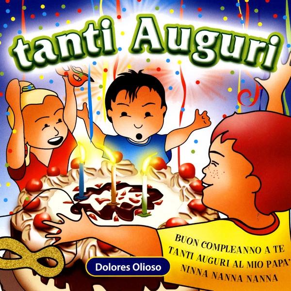 Buon Compleanno Canzoni Per La Festa Di Compleanno Ep By Le Mele