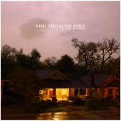 The Theater Fire - Swashbuckler Blues