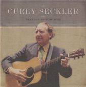 Curly Seckler - Moonlight On My Cabin