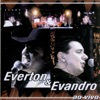 Everton e Evandro