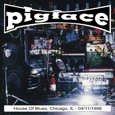 House of Blues, Chicago, IL 04-11-1998 - Pigface