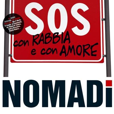 SOS con Rabbia e con Amore - Nomadi
