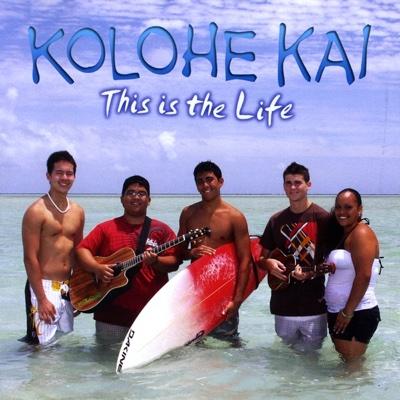 This Is the Life - Kolohe Kai album