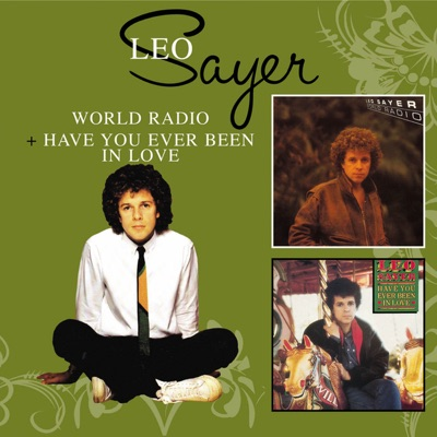 World Radio / Have You Ever Been In Love - Leo Sayer