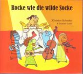 Rocke Wie Die Wilde Socke
