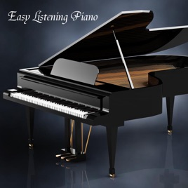 ‎Easy Listening Piano: Background Music, Piano Music and Soft Songs  (Instrumentals) by Easy Listening Piano