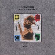 Shaka Zulu - Ladysmith Black Mambazo - Ladysmith Black Mambazo