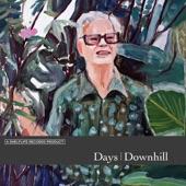 Days - Downhill