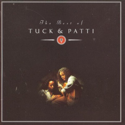 The Best of Tuck & Patti - Tuck & Patti