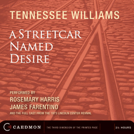 A Streetcar Named Desire (Dramatized) audiobook