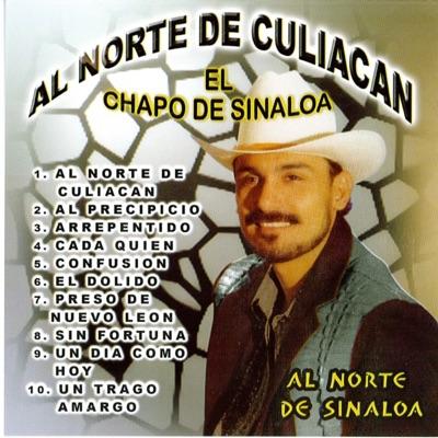 Al Norte de Culiacán - El Chapo De Sinaloa