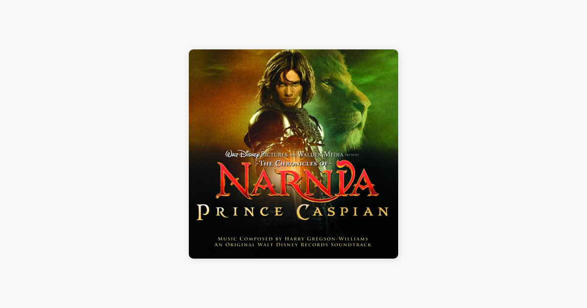 download soundtrack the chronicles of narnia prince caspian