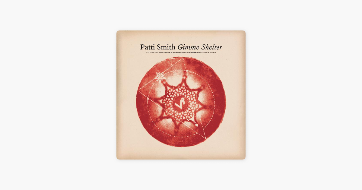 Gimme Shelter Single By Patti Smith On Itunes