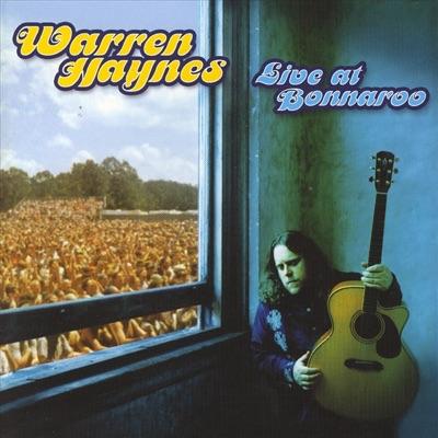Live At Bonnaroo - Warren Haynes