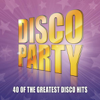 Disco Party - 40 of the Greatest Disco Hits - Various Artists