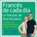 Pons Idiomas - Francés de cada día [Everyday French]: La manera más sencilla de iniciarse en la lengua francesa (Unabridged)