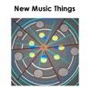 New Music Things
