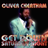 Get Down Saturday Night - Oliver Cheatham mp3