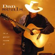 In a Quiet Room, Vol. II - Dan Seals