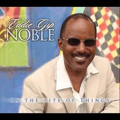 Eddie Gip Noble - Save the Best For Last