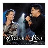 Victor & Leo (Ao Vivo Em Uberlândia)-Victor & Leo