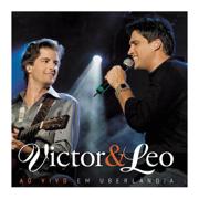 Victor & Leo (Ao Vivo Em Uberlândia) - Victor & Leo - Victor & Leo