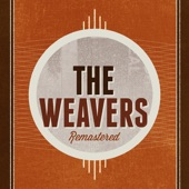 The Weavers - If I Had a Hammer