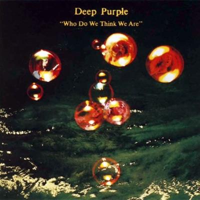 Who Do We Think We Are (Anniversary Edition Bonus Tracks) (Who Do We Think We Are (Anniversary Edition Bonus Tracks)) - Deep Purple