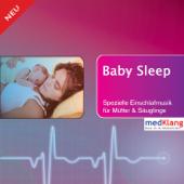 Baby Sleep - Einschlafmusik Für Mütter Und Säuglinge