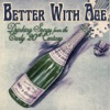 Better With Age: Drinking Songs from the Early 20th Century