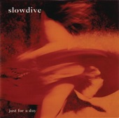 Slowdive - Catch The Breeze (Album Version)