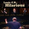 Hilarious - Louis C.K.
