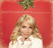 A Lovely Way to Spend Christmas - Kristin Chenoweth - Kristin Chenoweth