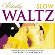 Strictly Ballroom Series: Strictly Slow Waltz - The New 101 Strings Orchestra - The New 101 Strings Orchestra