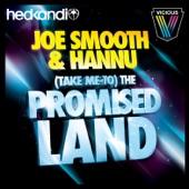Joe Smooth - (Take Me To) The Promised Land 2010