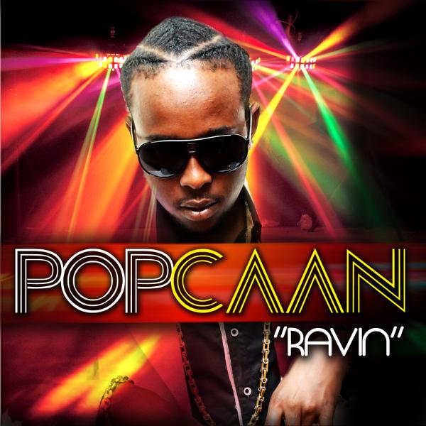 Ravin - Single by Popcaan on iTunes