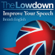David Gwillam & Deirdre Morris - The Lowdown: Improve Your Speech - British English (Unabridged)