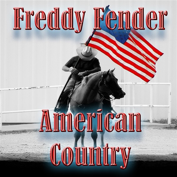 American Country: Freddy Fender (Live)