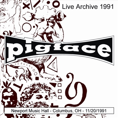 Newport Music Hall Columbus, OH 11/20/91 - Pigface