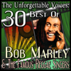 The Unforgettable Voices: 30 Best Of Bob Marley & The Famous Reggae Singers - Various Artists