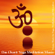 Ahanu: Music for Yoga, Meditation and Relaxation Om Chant - Ahanu: Music for Yoga, Meditation and Relaxation