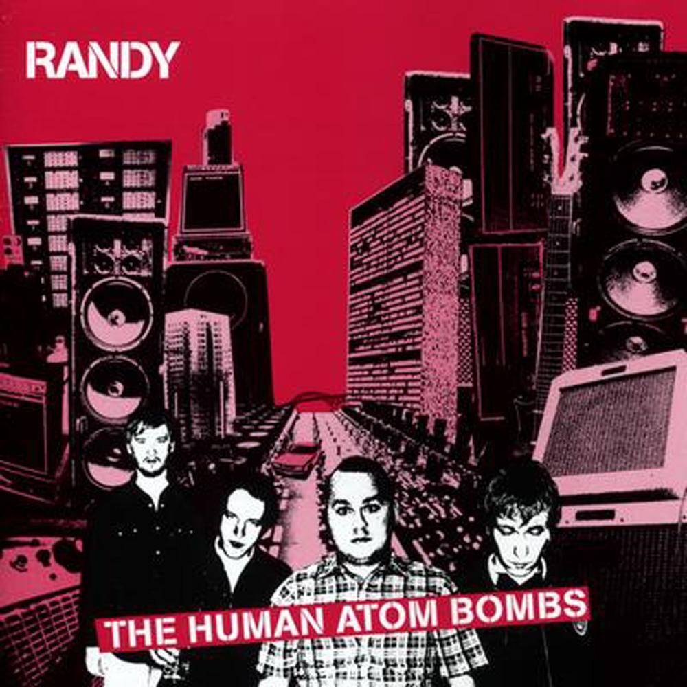 The Human Atom Bomb by Randy