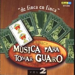 Guaro - De Finca en Finca