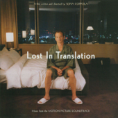 Lost In Translation (Original Motion Picture Soundtrack)