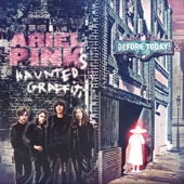 Ariel Pink's Haunted Graffiti - Beverly Kills