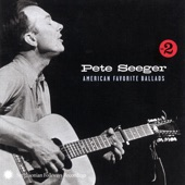Pete Seeger - Black Is the Color of My True Love's Hair