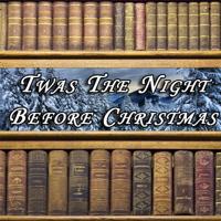 Clement Clark Moore - Twas the Night Before Christmas (Unabridged) artwork
