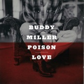 Buddy Miller - Love Grows Wild